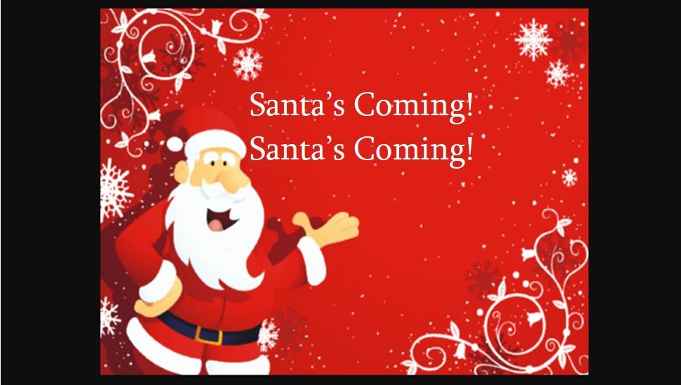 santa s coming santa s coming december 13th 5 30 pm welcome